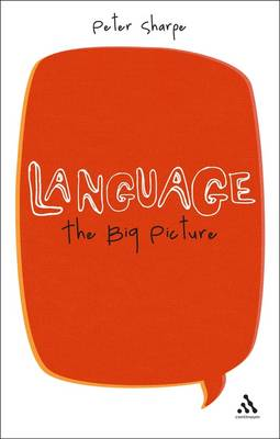 Language: The Big Picture