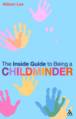 The Inside Guide to Being a Childminder