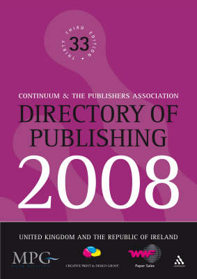 Directory of Publishing: United Kingdom and the Republic of Ireland: 2008