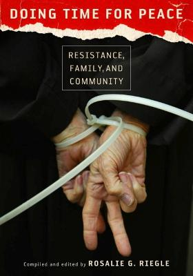 Doing Time for Peace: Resistance, Family and Community
