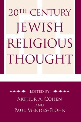 20th Century Jewish Religious Thought