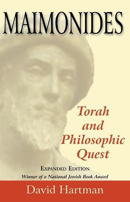 Maimonides, Expanded Edition: Torah and Philosophic Quest