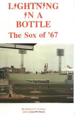 Lightning in a Bottle: The Sox of '67