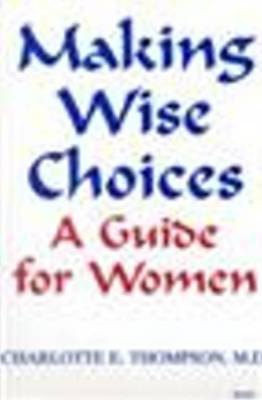 Making Wise Choices: A Guide for Women