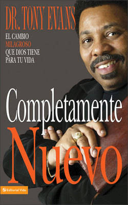 Completamente Nuevo: The Miraculous Change God Has for Your Life