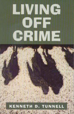 Living Off Crime