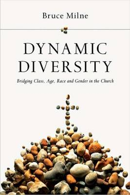 Dynamic Diversity: Bridging Class, Age, Race and Gender in the Church