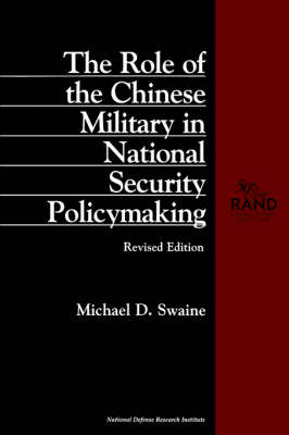 The Role of the Chinese Military in National Security Policymaking