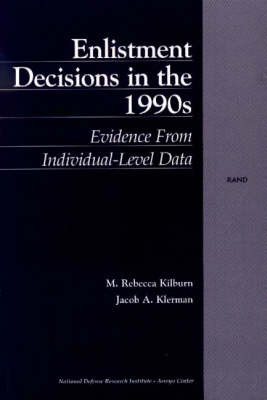 Enlistment Decisions in the 1990s: Evidence from Individual-level Data