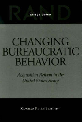 Changing Bureaucratic Behavior: Acquisition Reform in the United States Army