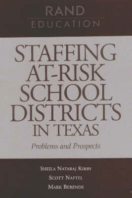 Staffing At-risk School Districts in Texas: Problems and Prospects