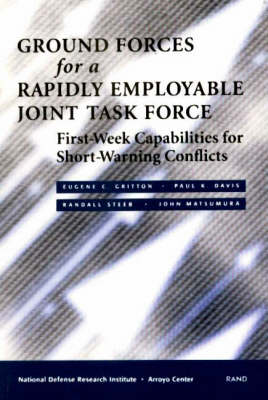 Ground Forces for a Rapidly Employable Joint Task Force: First-week Capabilities for Short-warning Conflicts