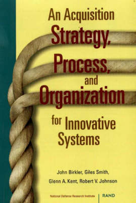 An Acquisition Strategy, Process and Organization for Innovative Systems