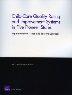 Child-care Quality Rating and Improvement Systems in Five Pioneer States: Implementation Issues and Lessons Learned
