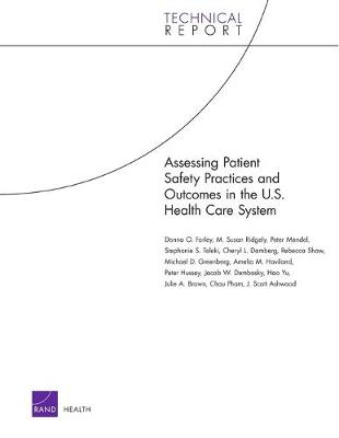 Assessing Patient Safety Practices and Outcomes in the U.S. Health Care System