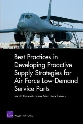 Best Practices in Developing Proactive Supply Strategies for Air Force Low-Demand Service Parts