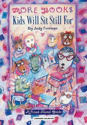 The The More Books Kids Will Sit Still for: 1996: A Guide for Personal, Professional and Business Users