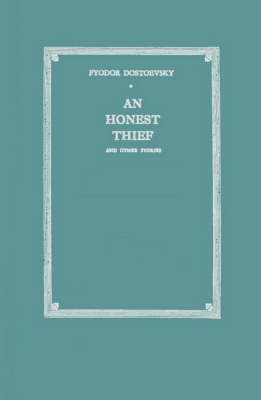 An Honest Thief, and Other Stories