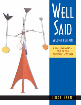 Well Said: Well Said - High Intermediate to Advanced - Pronunciation for Clear Communication Student Text