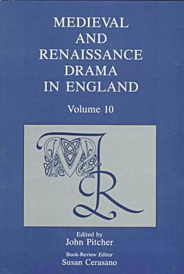 Medieval and Renaissance Drama in England: v. 10