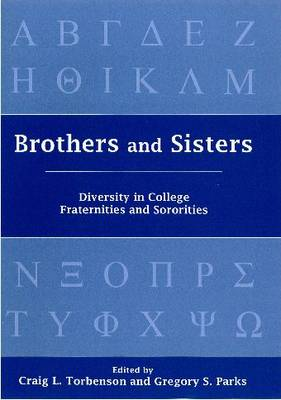Brothers and Sisters: Diversity in College Fraternities and Sororities