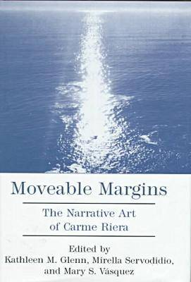 Moveable Margins: The Narrative Art of Carme Riera
