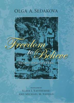 Freedom to Believe: Philosophical and Cultural Essays