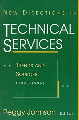 New Directions in Technical Services: Trends and Sources (1993-95)