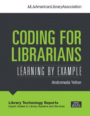 Coding for Librarians: Learning by Example