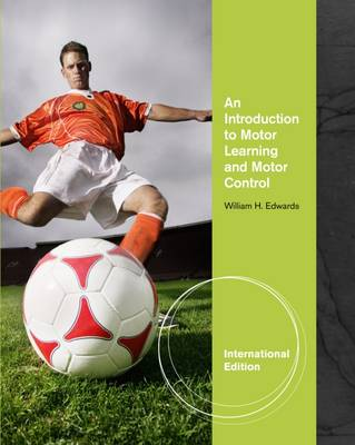 An Introduction to Motor Learning and Motor Control
