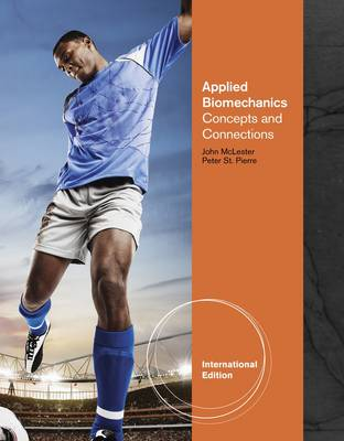 Applied Biomechanics: Concepts and Connections