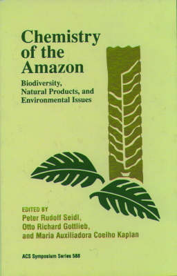 Chemistry of the Amazon: Biodiversity, Natural Products, and Environmental Issues