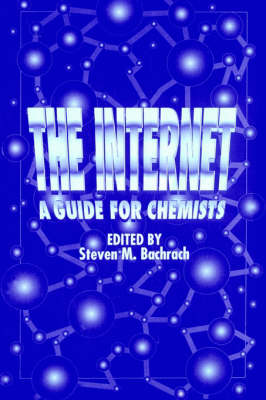 The Internet: A Guide for Chemists