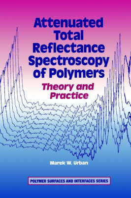 Attenuated Total Reflectance Spectroscopy of Polymers: Theory and Practice