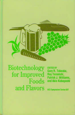 Biotechnology for Improved Foods and Flavors