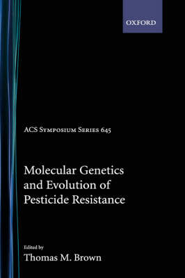 Molecular Genetics and Evolution of Pesticide Resistance