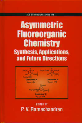 Asymmetric Fluoroorganic Chemistry: Synthesis, Applications, and Future Directions