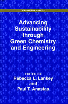 Advancing Sustainability Through Green Chemistry and Engineering