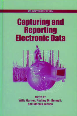 Electronic Data: Capturing and Reporting