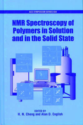 NMR Spectroscopy of Polymers in Solution and in the Solid State