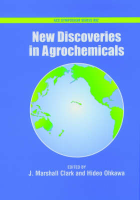 New Discoveries in Agrochemicals