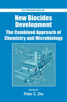 New Biocides Development: The Combined Approach of Chemistry and Microbiology