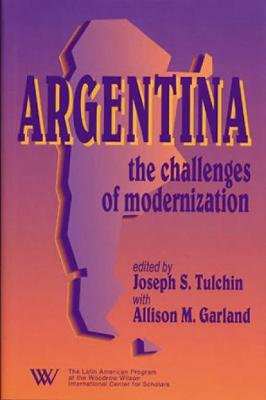 Argentina: The Challenges of Modernization