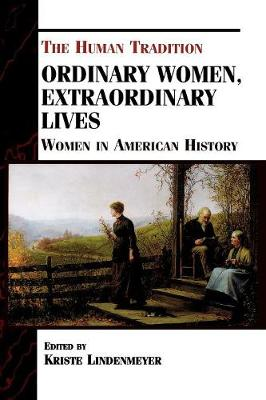 Ordinary Women, Extraordinary Lives: Women in American History