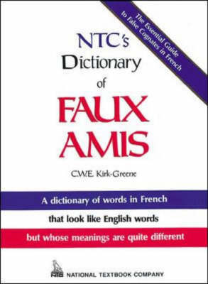 N.T.C.'s Dictionary of Faux Amis
