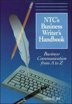 NTC's Business Writers Handbook: Business Communication from A to Z