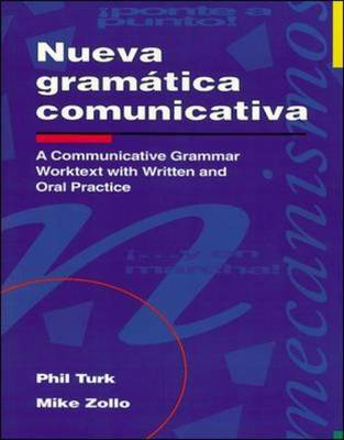 Nueva gramatica comunicativa: A Communicative Grammar Worktext with Written and Oral Practice