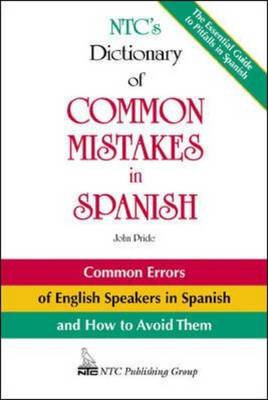 N.T.C.'s Dictionary of Common Mistakes in Spanish