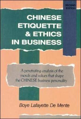 CHINESE ETIQUETTE AND ETHICS AND BUSINESS, ASIA EDITION