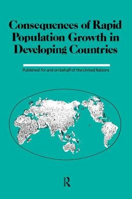 Consequences of Rapid Population Growth in Developing Countries: Expert Group Meeting : Selected Papers